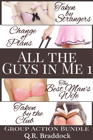 All the Guys in Me 1  by  Q.R. Braddock
