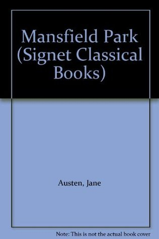 Mansfield Park (Signet Classical Books)  by  Jane Austen
