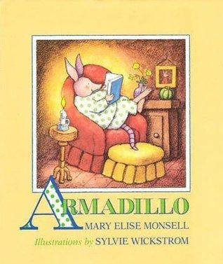 Armadillo Mary Elise Monsell