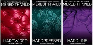 The Hacker Series 3 Books set: Hardwired, Hardpressed, Hardline  by  Meredith Wild