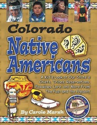 Colorado Native Americans Carole Marsh