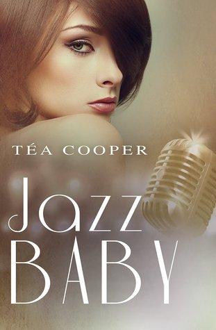 Jazz Baby  by  Tea Cooper