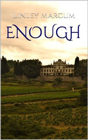 Enough  by  Linley Marcum
