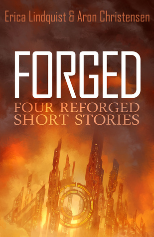 Forged  by  Erica Lindquist