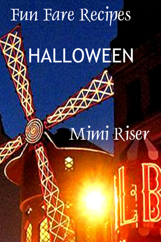 Fun Fare Recipes: Halloween  by  Mimi Riser