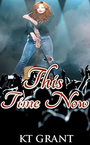 This Time Now  by  K.T. Grant