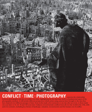 Conflict, Time, Photography  by  Simon Baker