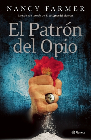 El Patrón del Opio Nancy Farmer