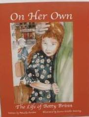 On Her Own: The Life Of Betty Brinn  by  Priscilla Pardini