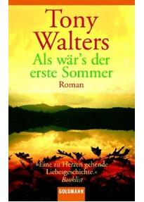 Als wärs der erste Sommer Tony Walters
