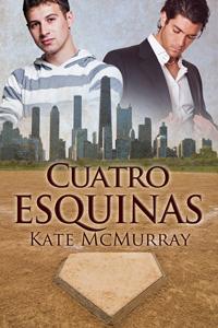 Cuatro esquinas Kate McMurray