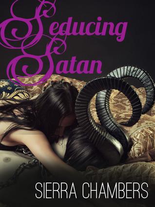 Seducing Satan  by  Sierra Chambers