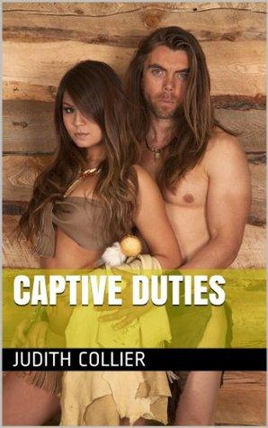 Captive Duties (Becca Book 3)  by  Judith Collier