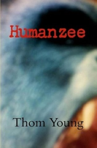 HUMANZEE Thom Young