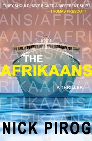 The Afrikaans - 25% Teaser - Full book available Mar. 1, 2013 (Thomas Prescott series)  by  Nick Pirog