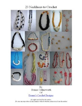 23 Necklaces and Chokers Crochet Pattern Set Donna Collinsworth