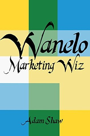 Wanelo Marketing Wiz  by  Adam Shaw