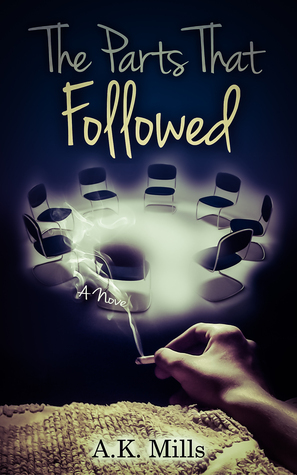 The Parts That Followed (The Parts I Remember, #2)  by  A.K. Mills