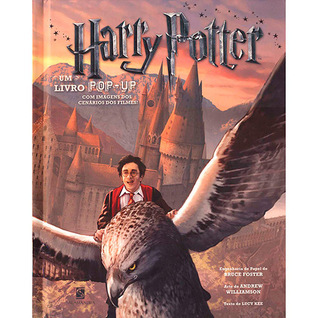 Harry Potter: Um Livro Pop-Up  by  Lucy Kee