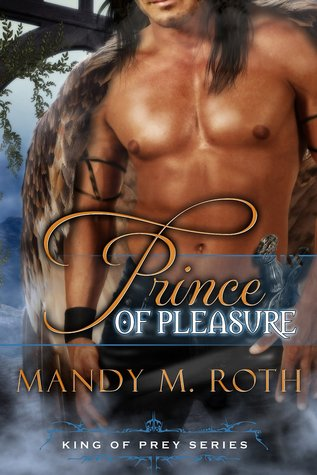 Prince of Pleasure (King of Prey, #5)  by  Mandy M. Roth