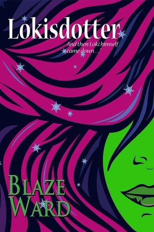 Lokisdotter  by  Blaze Ward