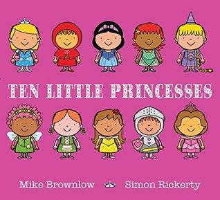 Ten Little Princesses Mike Brownlow