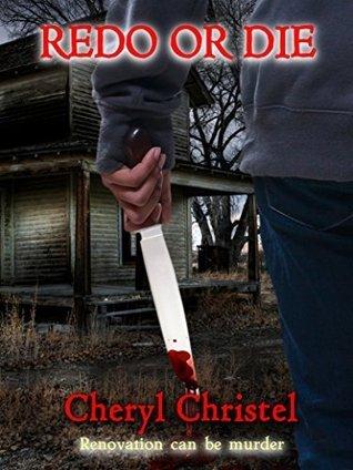 Redo Or Die  by  Cheryl Christel