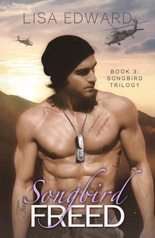 Songbird Freed (Songbird, #3)  by  Lisa Edward