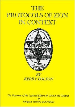 Protocols Of The Learned Elders Of Zion In Context Kerry Bolton