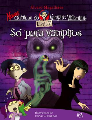 Só para Vampiros Álvaro Magalhães