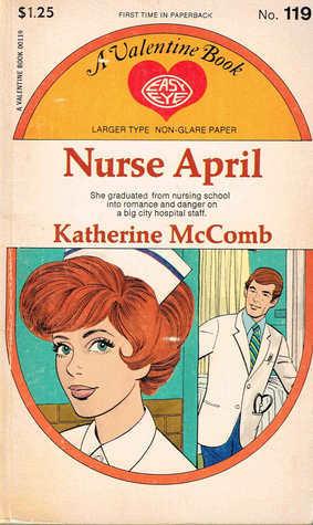 Nurse April  by  Katherine McComb