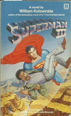 Superman III (Superman 3, a Novel)  by  William Kotzwinkle