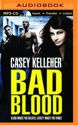 Bad Blood Casey Kelleher