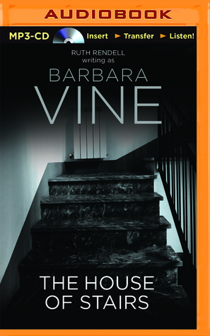 House of Stairs, The Barbara Vine