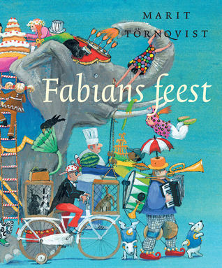 Fabians feest  by  Marit Tornqvist