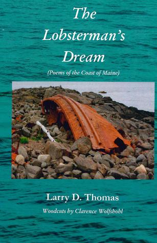 The Lobstermans Dream Larry D. Thomas