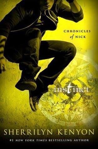 Instinct (Chronicles of Nick #6)  by  Sherrilyn Kenyon