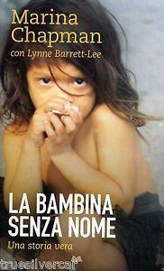 La bambina senza nome  by  Marina Chapman
