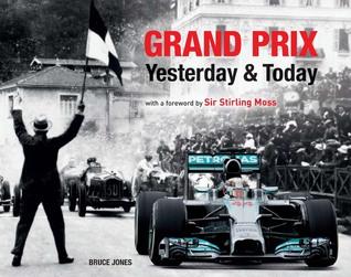 Grand Prix Yesterday & Today Bruce Jones