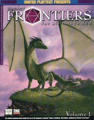 Gaming Frontiers, Vol. 1  by  United Playtest