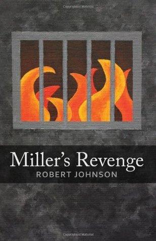Millers Revenge  by  Robert  Johnson