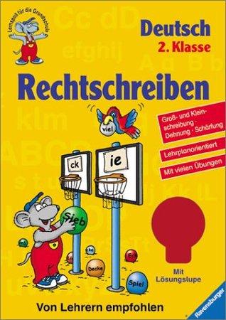 Rechtschreiben. Deutsch 2. Klasse.  by  Reinhild Miedzybrocki