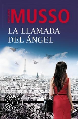 La llamada del ángel  by  Guillaume Musso