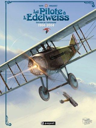 Pilote à lEdelweiss Intégrale Edition Anniversaire Romain Hugault