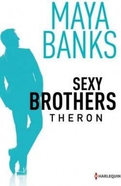 Theron (Sexy Brothers, #2)  by  Maya Banks