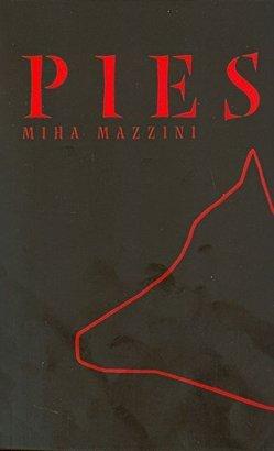 Pies  by  Miha Mazzini