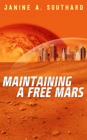 Maintaining a Free Mars Janine A. Southard