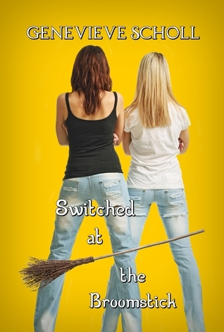 Switched at the Broomstick (Part 1)  by  Genevieve Scholl