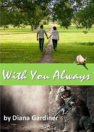 With You Always  by  Diana Gardiner