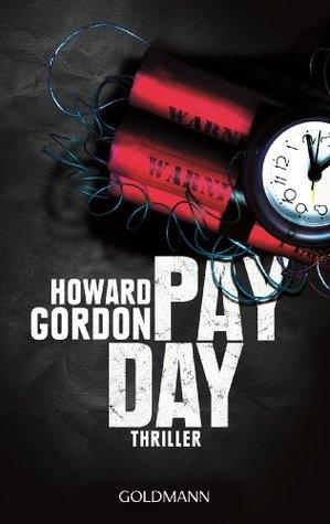Payday: Thriller  by  Howard Gordon